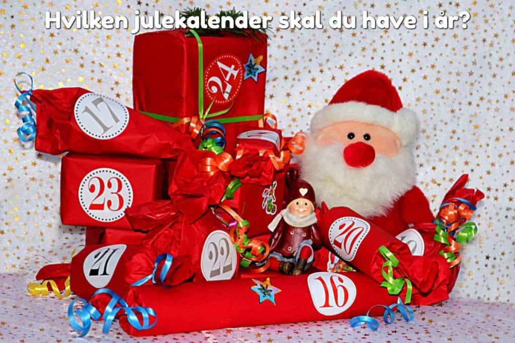 Hvilken julekalender skal du have i år?